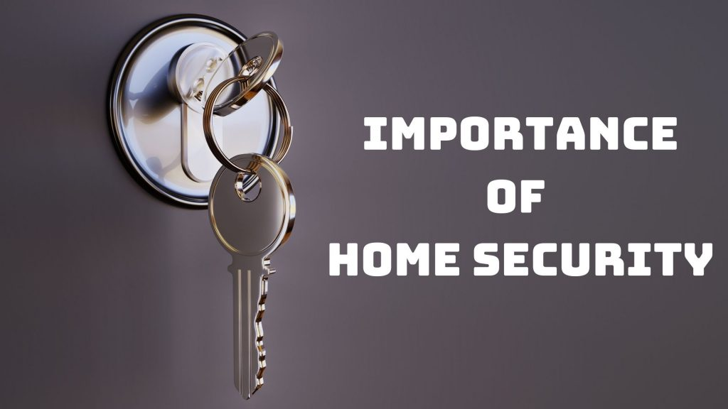 importance of home security in the UK